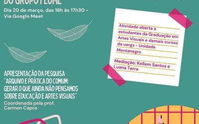 Primeiro encontro da linha de pesquisa Educação e/em Artes Visuais – Flume em 2021