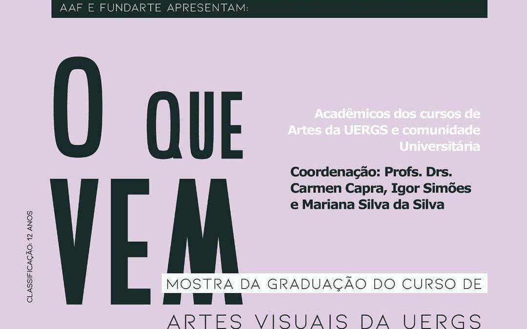 O que vem: Mostra da Graduação em Artes Visuais – 2021