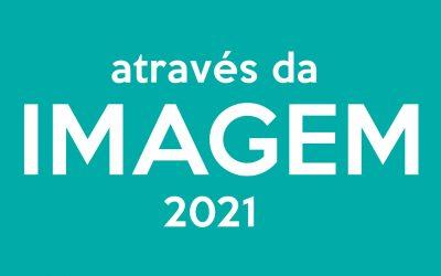 Através da Imagem 2021